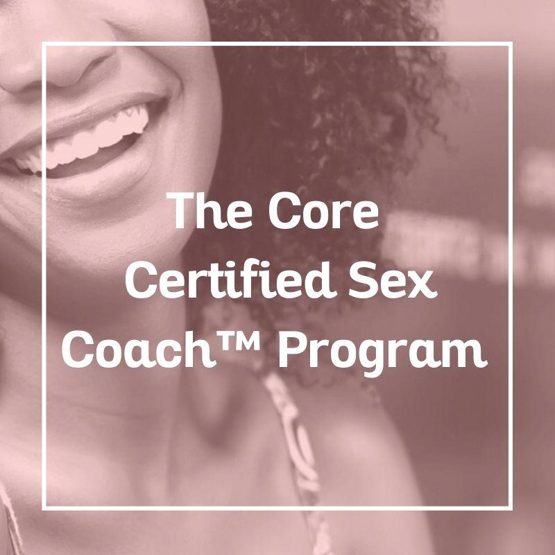 Certified Sex Coach Training, Sex Coach U